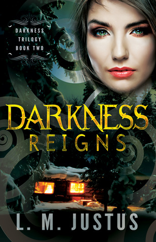 Darkness Reigns (Darkness Trilogy, #2)