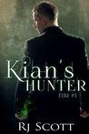 Kian's Hunter (Fire, #1)