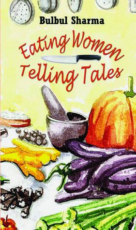 Eating Women, Telling Tales