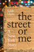The Street or Me: A New Yor...