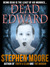 Dead Edward by Stephen Moore