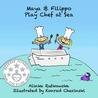 Maya & Filippo Play Chef at Sea