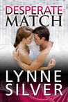 Desperate Match by Lynne Silver