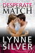 Desperate Match (Coded for Love, #5) by Lynne Silver