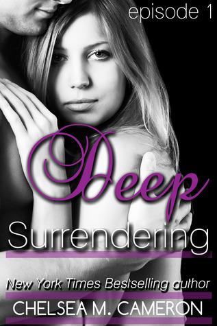 Deep Surrendering: Episode 1 (Deep Surrendering #1)