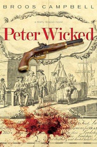 Peter Wicked: A Matty Graves Novel (The Matty Grav...