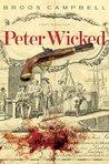 Peter Wicked: A Matty Graves Novel (The Matty Graves Novels)