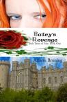 Bailey's Revenge
