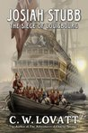 Josiah Stubb: The Siege of Louisbourg