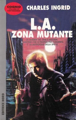 L.A. Zona mutante