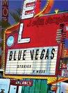 Blue Vegas: Stories