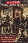 """When Grant Met Lee at Appomattox (#23 in the """"We Were There"""" series)"""