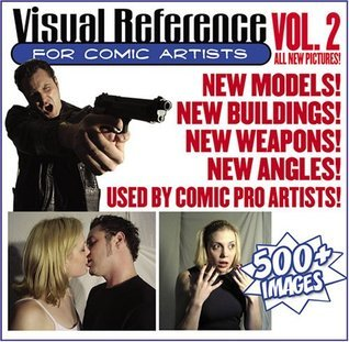 Visual Reference for Comic Artists Vol. 2 (Visual Reference for Comic Artists, 2)