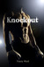 Knockout by Tracey Ward