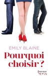 Pourquoi choisir ? by Emily Blaine