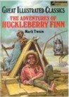 The Adventures of Huckleberry Finn by Deidre S. Laiken
