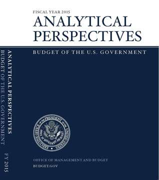 Budget of the United States Government, Analytical Perspective: Fy 2015