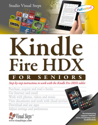 kindle-fire-hdx-for-seniors-step-by-step-instructions-to-work-with-the-kindle-fire-hdx-tablet