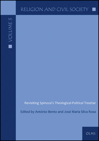 Revisiting Spinoza's Theological-Political Treatise
