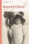 Secret Lives by Berthe Amoss