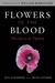 Flowers in the Blood by Jeff Goldberg