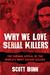 Why We Love Serial Killers:...