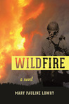Wildfire by Mary Pauline Lowry