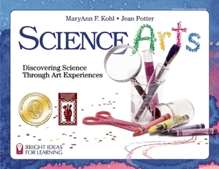 Science Arts: Discovering Science Through Art Experiences