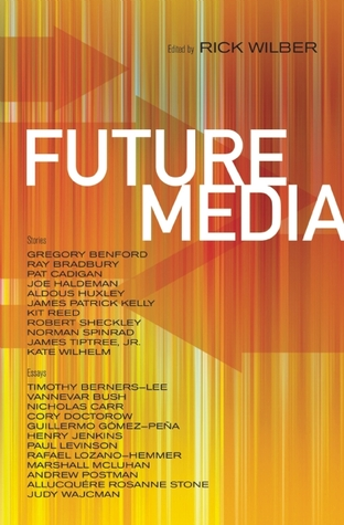 Future Media by Rick Wilber