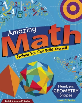 amazing-math-projects-projects-you-can-build-yourself