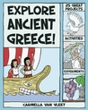 Explore Ancient Greece!: 25 Great Projects, Activities, Experiments