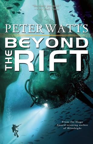 Beyond the Rift by Peter Watts