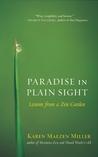 Paradise in Plain Sight by Karen Maezen Miller
