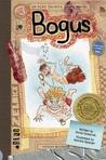 Bogus: An Aldo Zelnick Comic Novel