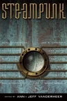 Steampunk by Jeff VanderMeer