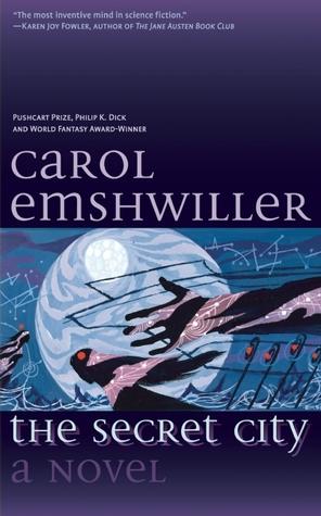The Secret City by Carol Emshwiller