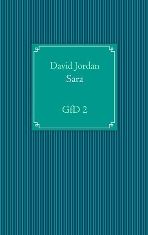 Sara: GfD 2