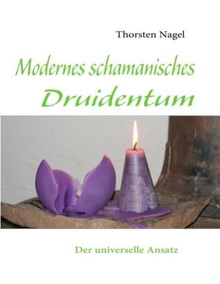 Dritte Druidenbroschüre: Der schamanisch-globale Ansatz