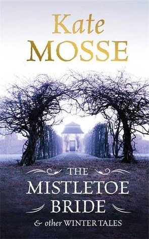The Mistletoe Bride & Other Winter Tales
