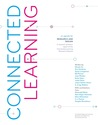 Connected Learning:An Agenda for Research and Design
