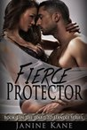Fierce Protector (Hard To Handle Series, #1)