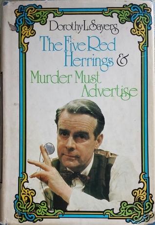 The Five Red Herrings / Murder Must Advertise