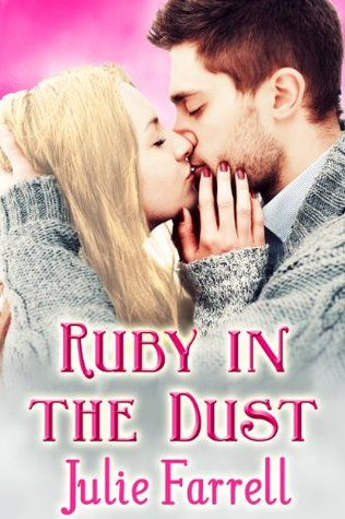Ruby In The Dust By Julie Farrell