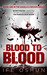 Blood to Blood (Angelica Brown, #1)