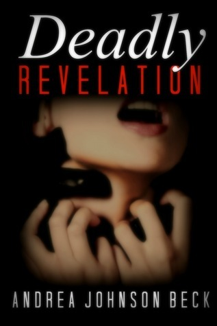 Deadly Revelation (Deadly Novel, Book Two)