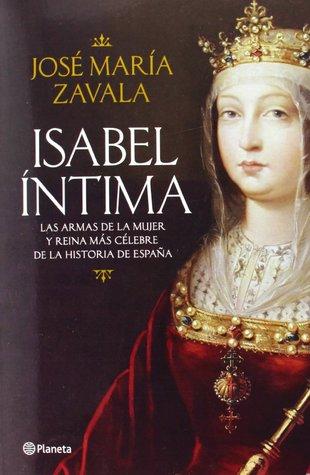 Isabel Íntima by José María Zavala