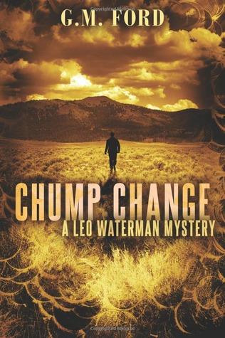 Chump Change (Leo Waterman, #8)