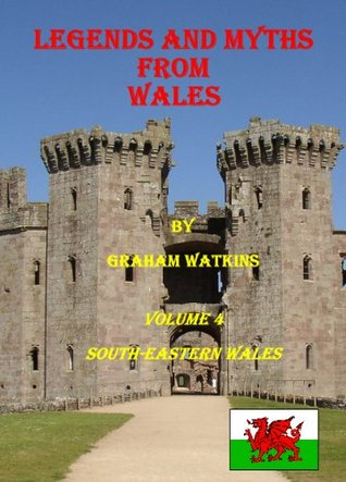 legends-and-myths-from-wales-south-eastern-wales