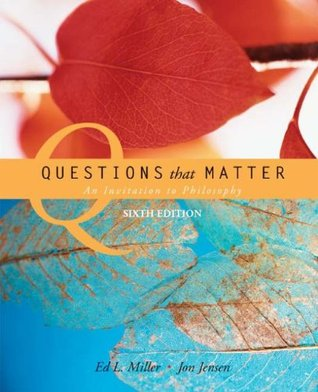 Questions that Matter: An Invitation to Philosophy