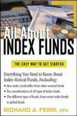 All about Index Funds by Richard Ferri